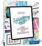 Handlettering digital: iPad-Lettering mit Procreate - Buchstaben zeichnen mit digitaler Technik