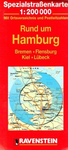 Rund um Hamburg: Bremen, Flensburg, Kiel, Lübeck. Spezialstrassenkarte mit Ortsverzeichnis. 1:200000