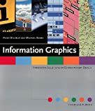 Information Graphics: Innovative Solutions in Contemporary Design by Peter Wildbur (1999-06-01)