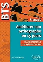 BTS Français Améliorer son Orthographe en 15 Jours