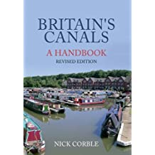 Britain's Canals: A Handbook Revised Edition