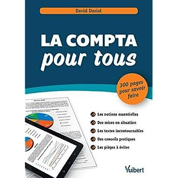 La comptabilité pour tous - 300 pages pour savoir faire