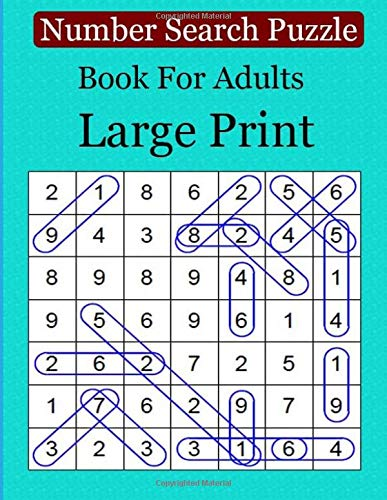 Number Search Puzzle Book For Adults Large Print: Number Search Books for Seniors and Adults. Can You Find All the Numbers? por ben dawika