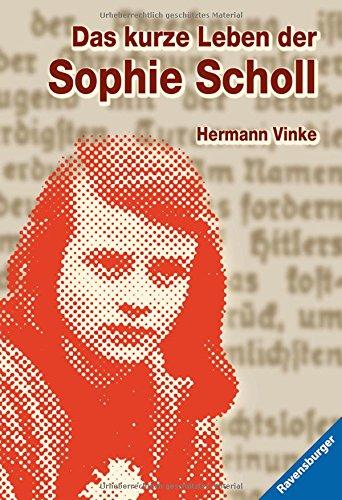 Buchseite und Rezensionen zu 'Das kurze Leben der Sophie Scholl' von Hermann Vinke