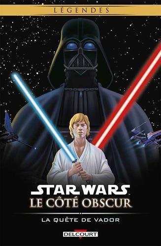Star Wars - Le Côté obscur Tome 03. La Quête de Vador (Réédition)