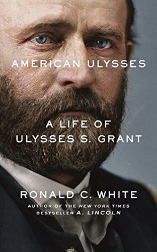 American Ulysses: A Life of Ulysses S. Grant - Library Edition