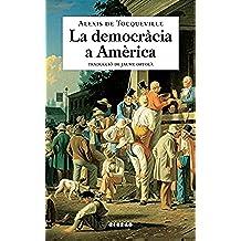 La democràcia a Amèrica (Catalan Edition)