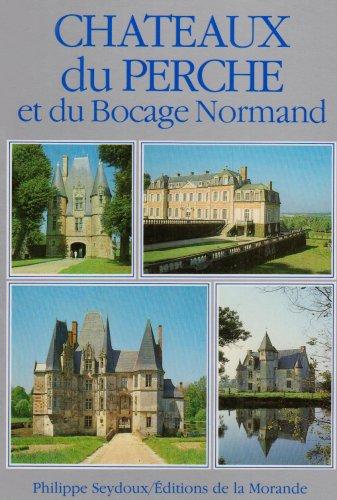 Chateaux du Peche et du Bocage Normand
