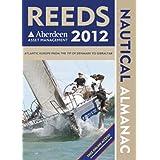 Reeds Nautical Almanac 2012: Mit Marina Guide 2012