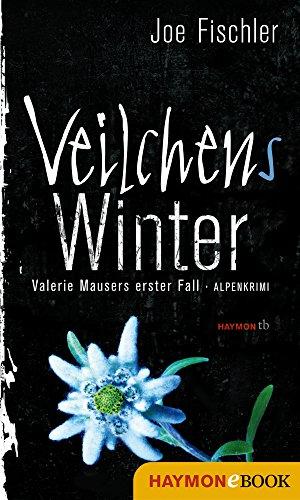 Buchseite und Rezensionen zu 'Veilchens Winter: Valerie Mausers erster Fall. Alpenkrimi' von Joe Fischler