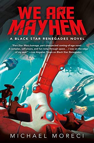 We Are Mayhem: A Black Star Renegades Novel (English Edition)