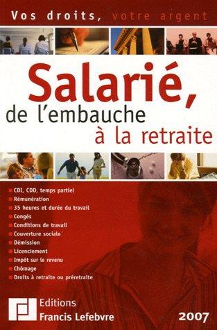 Salarié, de l'embauche à la retraite