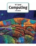 'A' Level Computing (GCE Computing)