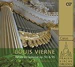 Louis Vierne: 24 Pièces de Fantaisie...