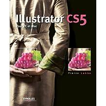 Illustrator CS5 : Pour PC et Mac