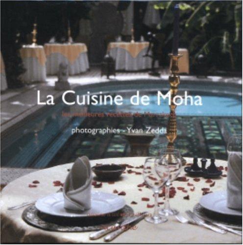 La Cuisine de Moha : Les meilleures recettes de Marrakech