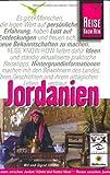 Jordanien: Reisen zwischen Jordan, Wüste und Rotem Meer - Wil Tondok, Sigrid Tondok