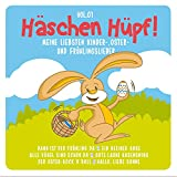 Häschen Hüpf!, Vol. 1 - Meine liebsten Kinder-, Oster- Und Frühlingslieder