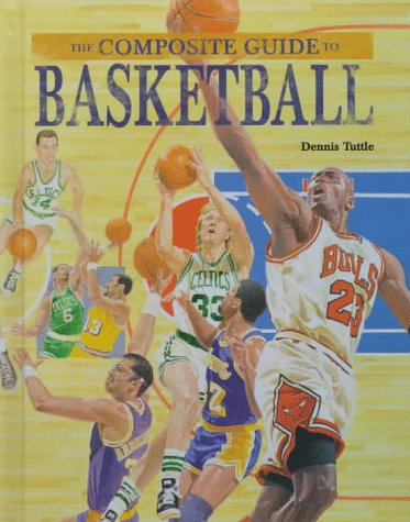 Composite Guide to Basketball (The Composite Guide)