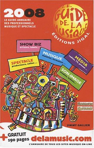 Le guide-annuaire de la musique et spectacles par Jimmy Gallier