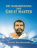Sri Ramakrishna - The Great Master