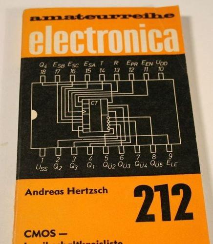 Amateurreihe electronica Band 212 - CMOS - Logikschaltkreisliste
