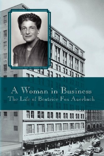 a-woman-in-business-the-life-of-beatrice-fox-auerbach