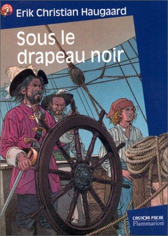 SOUS LE DRAPEAU NOIR