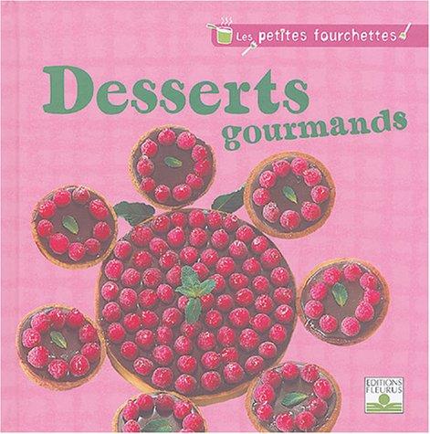 Desserts gourmands par Collectif