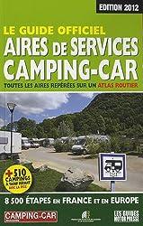 Le guide officiel : aires de service camping-car