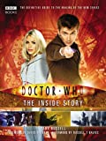 Doctor Who - The Inside Story: The Official Guide to Series 1 and 2