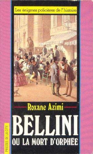 Bellini ou la Mort d'Orphée