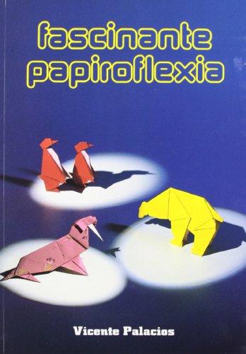 Fascinante papiroflexia por Vicente Palacios Garrido