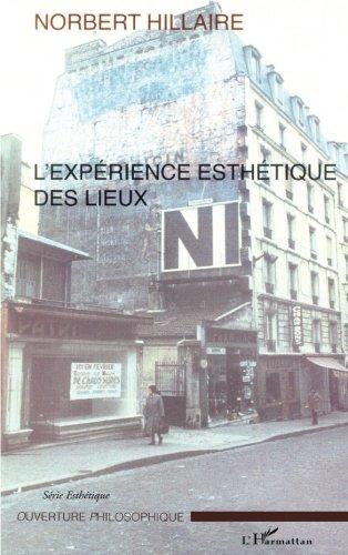 L'expérience esthétique des lieux par Norbert Hillaire