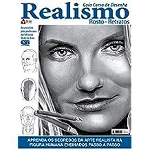 Guia Curso de Desenho Realismo - Rosto - Retratos (Portuguese Edition)