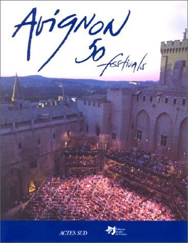 Avignon, 50 festivals