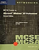 70-270 MCSE / MCSA Guide to Microsoft Windows XP Professional, Second Edition by Stewart, James Michael, Tittel, Edward (2004) Paperback