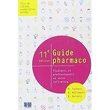 Guide pharmaco: Etudiants et professionnels en soins infirmiers.