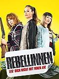 Rebellinnen - Leg' dich nicht mit Ihnen an [dt./OV]