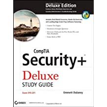 CompTIA Security+ Deluxe Study Guide: SY0-201 by Emmett Dulaney (November 03,2008)