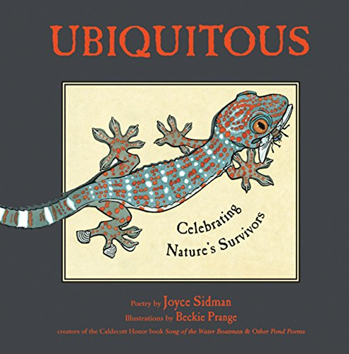 Ubiquitous: Celebrating Nature's Survivors