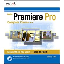 Adobe Premiere X (Complete Course) by Donna L. Baker (2004-01-09)