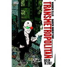 Transmetropolitan, Vol 1: Back on the Street