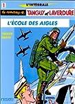 L'Int�grale Tanguy et Laverdure, tome...