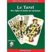 Le Tarot : ses règles et toutes ses variantes