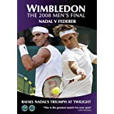 Wimbledon The 2008 Mens Final - Nadal vs Federer: Rafael Nadal's Triumph at Twilight