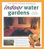 Indoor Water Garden (Water Garden Handbooks)