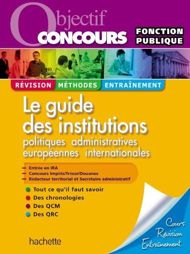Le guide des institutions, Catégories A...