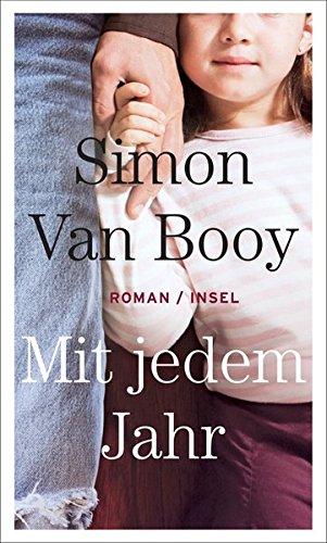 Buchseite und Rezensionen zu 'Mit jedem Jahr: Roman' von Simon Van Booy