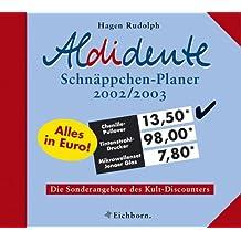 Aldidente Schnäppchen-Planer 2002/2003